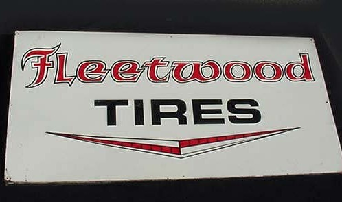 Old, Original, Vintage Fleetwood Tires Sign
